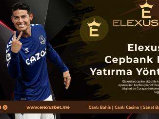 Elexusbet Cepbank Para Yatırma Yöntemi