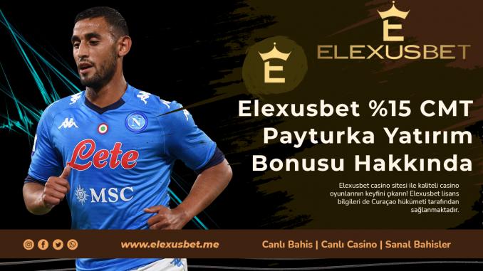 Elexusbet CMT Payturka Yatırım Bonusu Hakkında