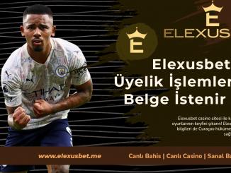 Elexusbet Üyelik İşlemlerinde Belge İstenir Mi