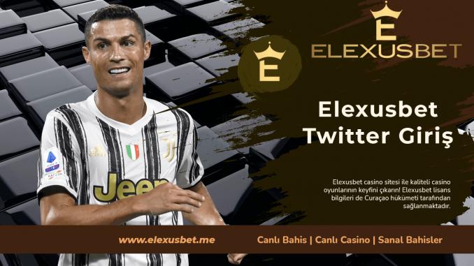 Elexusbet Twitter Giriş